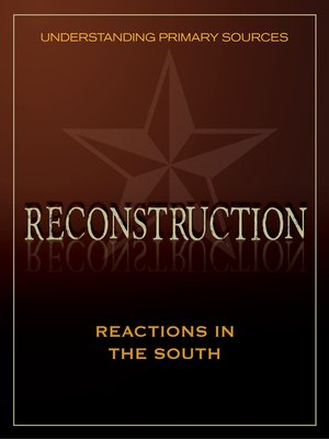 cover image of Understanding Primary Sources: Reactions in the South