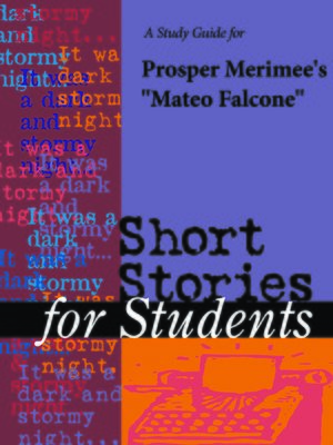 "cover image of A Study Guide for Prosper Merimee's ""Mateo Falcone"""