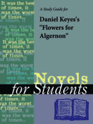 "cover image of A Study Guide for Daniel Keyes's ""Flowers for Algernon"""