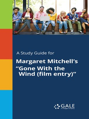 "cover image of A Study Guide for Margaret Mitchell's ""Gone With the Wind (film entry)"""