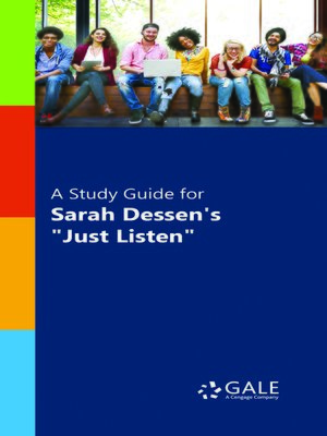 "cover image of A Study Guide for Sarah Dessen's ""Just Listen"""