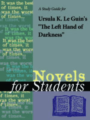 "cover image of A Study Guide for Ursula K. Le Guin's ""The Left Hand of Darkness"""
