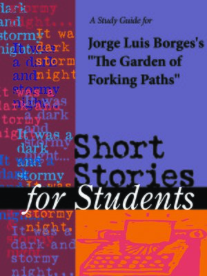 "cover image of A Study Guide for Jorge Luis Borges's ""The Garden of Forking Paths"""