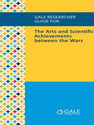 cover image of Gale Researcher Guide for: The Arts and Scientific Achievements between the Wars