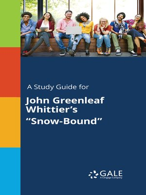 """cover image of A Study Guide for John Greenleaf Whittier's """"Snow-Bound"""""""