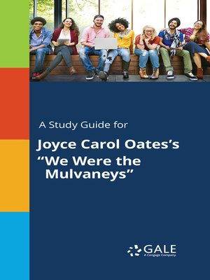 "cover image of A Study Guide for Joyce Carol Oates's ""We Were the Mulvaneys"""