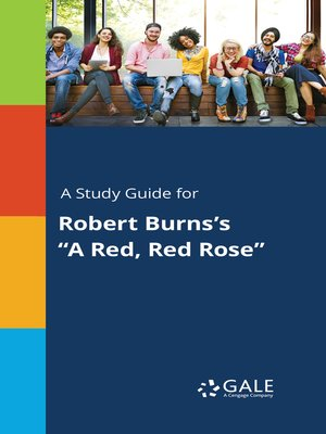 """cover image of A Study Guide for Robert Burns's """"A Red, Red Rose"""""""