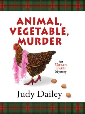 cover image of Animal, Vegetable, Murder
