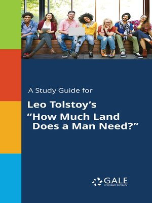 """cover image of A Study Guide for Leo Tolstoy's """"How Much Land Does a Man Need?"""""""