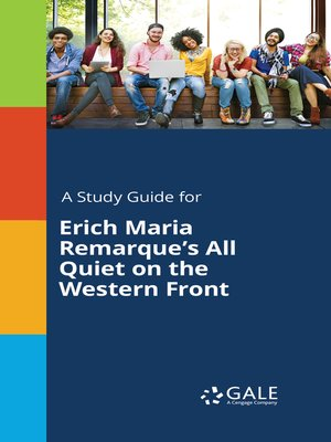 "cover image of A Study Guide for Erich Maria Remarque's ""All Quiet on the Western Front"""