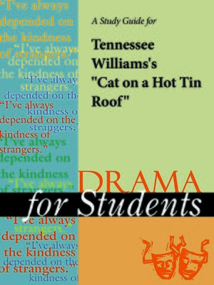 "cover image of A Study Guide for Tennessee Williams's ""Cat on a Hot Tin Roof"""