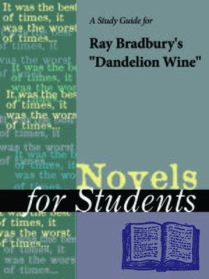 "cover image of A Study Guide for Ray Bradbury's ""Dandelion Wine"""