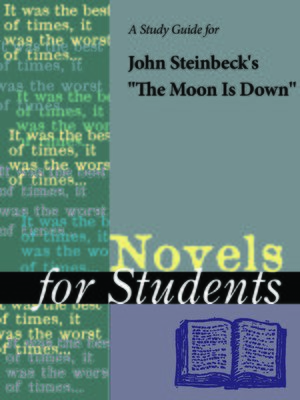 """cover image of A Study Guide for John Steinbeck's """"The Moon Is Down"""""""