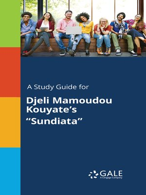 "cover image of A Study Guide for Djeli Mamoudou Kouyate's ""Sundiata"""
