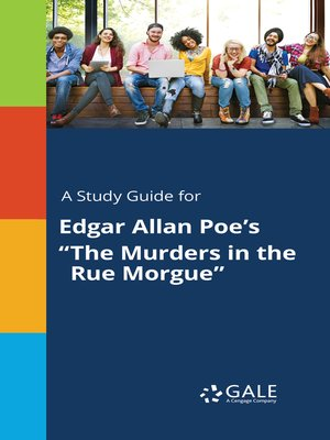 """cover image of A Study Guide for Edgar Allan Poe's """"The Murders in the Rue Morgue"""""""