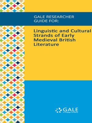 cover image of Gale Researcher Guide for: Linguistic and Cultural Strands of Early Medieval British Literature