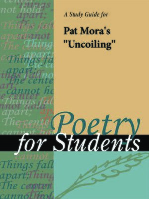 """cover image of A Study Guide for Pat Mora's """"Uncoiling"""""""