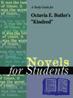 """cover image of A Study Guide for Octavia E. Butler's """"Kindred"""""""