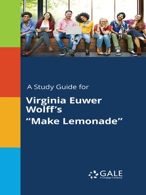 "cover image of A Study Guide for Virginia Euwer Wolff's ""Make Lemonade"""
