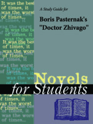 """cover image of A Study Guide for Boris Pasternak's """"Doctor Zhivago"""""""