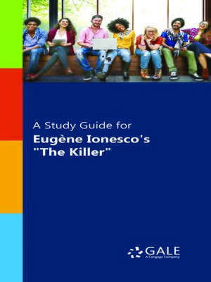 """cover image of A Study Guide for Eugene Ionesco's """"The Killer"""""""