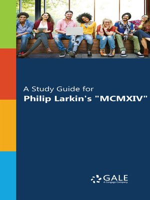 "cover image of A Study Guide for Philip Larkin's ""MCMXIV"""