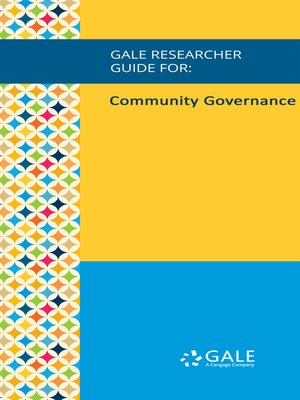 cover image of Gale Researcher Guide for: Community Governance
