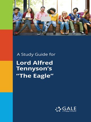 """cover image of A Study Guide for Lord Alfred Tennyson's """"The Eagle"""""""