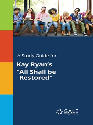 "cover image of A Study Guide for Kay Ryan's ""All Shall be Restored"""