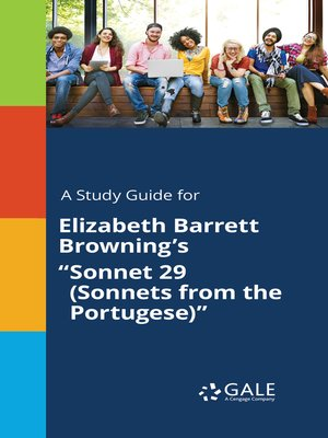 "cover image of A Study Guide for Elizabeth Barrett Browning's ""Sonnet 29 (Sonnets from the Portugese)"""