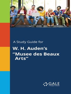 "cover image of A Study Guide for W. H. Auden's ""Musee des Beaux Arts"""