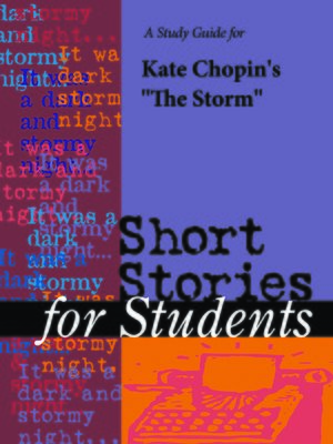 "cover image of A Study Guide for Kate Chopin's ""The Storm"""