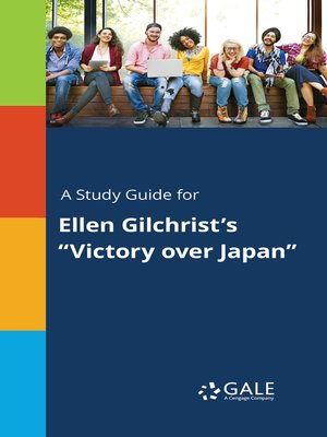 "cover image of A Study Guide for Ellen Gilchrist's ""Victory over Japan"""