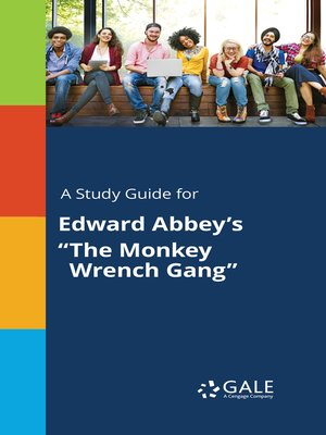 "cover image of A Study Guide for Edward Abbey's ""The Monkey Wrench Gang"""