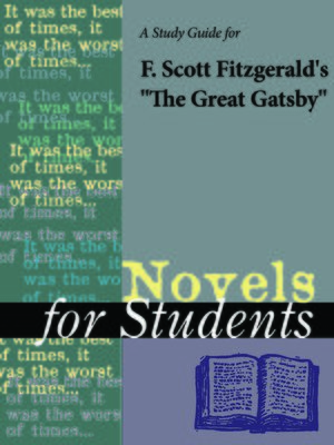 "cover image of A Study Guide for F.Scott Fitzgerald's ""The Great Gatsby"""