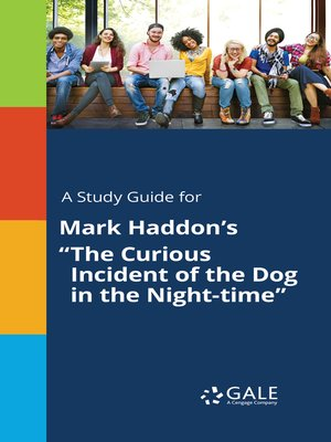 "cover image of A Study Guide for Mark Haddon's ""The Curious Incident of the Dog in the Night-time"""