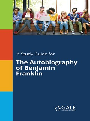 "cover image of A Study Guide for ""The Autobiography of Benjamin Franklin"""