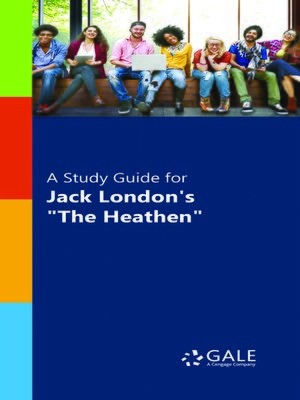 "cover image of A Study Guide for Jack London's ""The Heathen"""