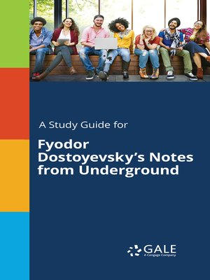 "cover image of A Study Guide for Fyodor Dostoyevsky's ""Notes from Underground"""