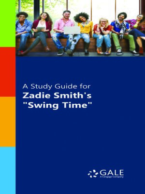 "cover image of A Study Guide for Zadie Smith's ""Swing Time"""