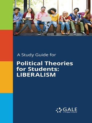 cover image of A Study Guide for Political Theories for Students: Liberalism
