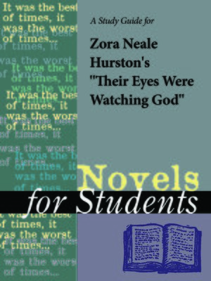 """cover image of A Study Guide for Zora Neale Hurston's """"Their Eyes Were Watching God"""""""
