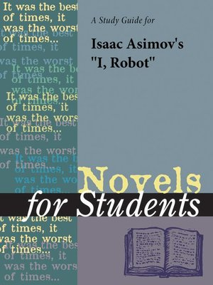 "cover image of A Study Guide for Isaac Asimov's ""I, Robot"""