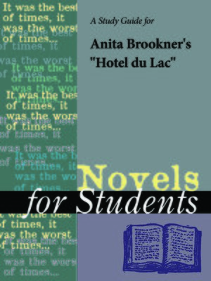 """cover image of A Study Guide for Anita Brookner's """"Hotel du Lac"""""""