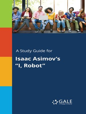 """cover image of A Study Guide for Isaac Asimov's """"I, Robot"""""""