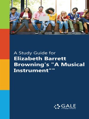 "cover image of A Study Guide for Elizabeth Barrett Browning's ""A Musical Instrument"""