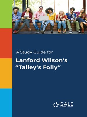 "cover image of A Study Guide for Lanford Wilson's ""Talley's Folly"""