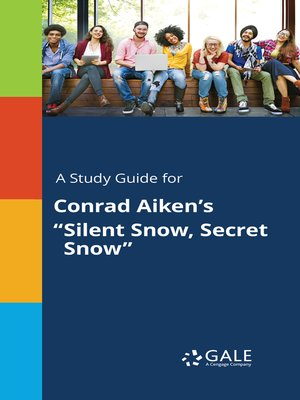 "cover image of A Study Guide for Conrad Aiken's ""Silent Snow, Secret Snow"""