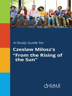 "cover image of A Study Guide for Czeslaw Milosz's ""From the Rising of the Sun"""