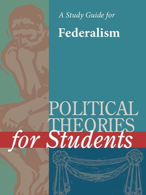 cover image of A Study Guide for Political Theories for Students: Federalism
